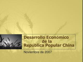Desarrollo Econ mico                 de la  Rep blica Popular China