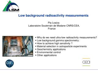 Low background radioactivity measurements