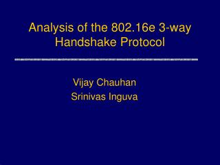 Analysis of the 802.16e 3-way Handshake Protocol