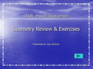 Geometry Review & Exercises