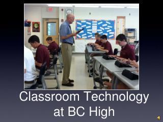 Classroom Technology at BC High