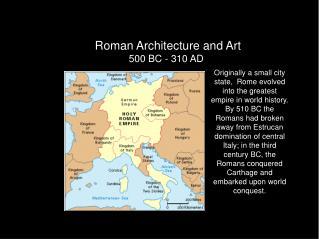 Roman Architecture and Art 500 BC - 310 AD