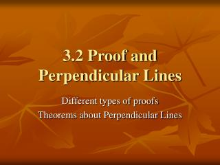 3.2 Proof and Perpendicular Lines