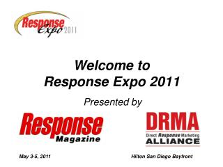 Welcome to  Response Expo 2011
