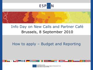 Info Day on New Calls and Partner Café Brussels, 8 September 2010