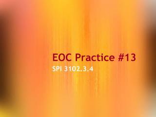 EOC Practice #13