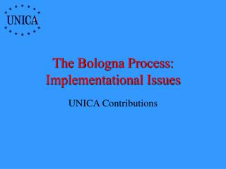 The Bologna Process: Implementational Issues