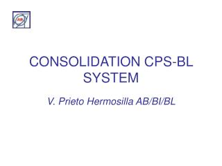 CONSOLIDATION CPS-BL SYSTEM