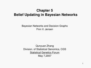 Chapter 5   Belief Updating in Bayesian Networks