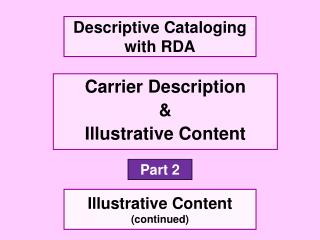 Carrier Description & Illustrative Content