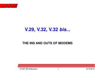 V.29, V.32, V.32  bis...