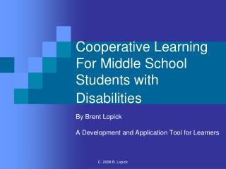 Cooperative Learning For Middle School Students with Disabilities