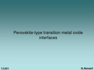 Perovskite-type transition metal oxide interfaces