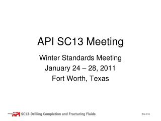 API SC13 Meeting