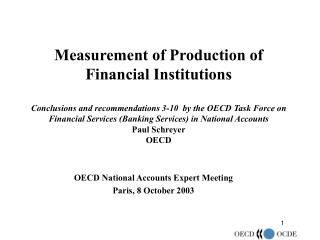 OECD National Accounts Expert Meeting Paris, 8 October 2003
