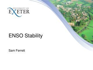 ENSO Stability Sam Ferrett