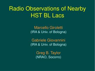 Radio Observations of Nearby  HST BL Lacs