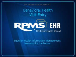 Behavioral Health  Visit Entry