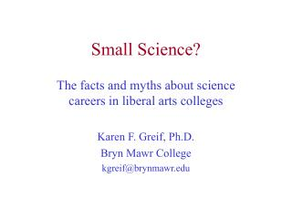 Small Science?