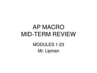 AP MACRO MID-TERM REVIEW