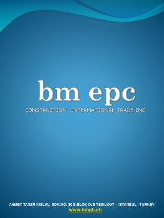bm epc CONSTRUCTION  INTERNATIONAL TRADE INC.