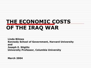 THE ECONOMIC COSTS OF THE IRAQ WAR