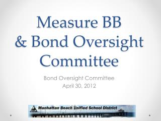 Measure BB & Bond Oversight Committee