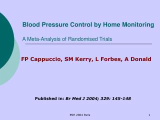 Blood Pressure Control by Home Monitoring A Meta-Analysis of Randomised Trials