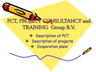 PCT, PROJECT CONSULTANCY and TRAINING  Group B.V.