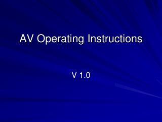 AV Operating Instructions
