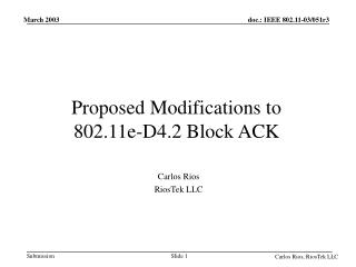 Proposed Modifications to  802.11e-D4.2 Block ACK