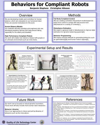 Behaviors for Compliant Robots Benjamin Stephens   Christopher Atkeson