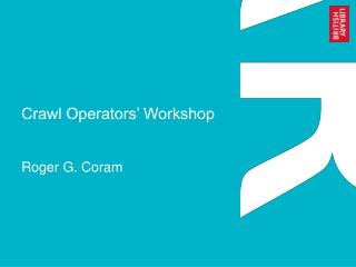 Crawl Operators' Workshop