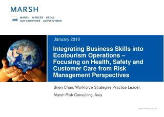 Integrating Business Skills into Ecotourism Operations    Focusing on Health, Safety and Customer Care from Risk Managem