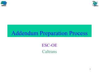Addendum Preparation Process