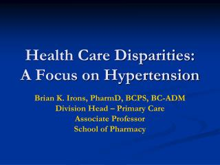 Health Care Disparities: A Focus on Hypertension