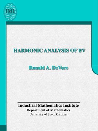 HARMONIC ANALYSIS OF BV