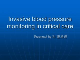 Invasive blood pressure monitoring in critical care
