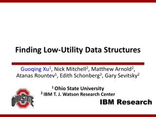 Finding Low-Utility Data Structures