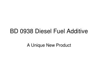 BD 0938 Diesel Fuel Additive