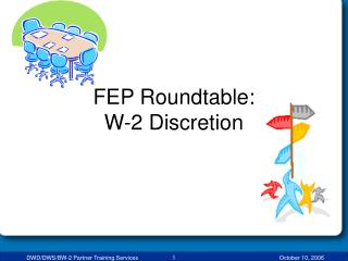 FEP Roundtable: W-2 Discretion