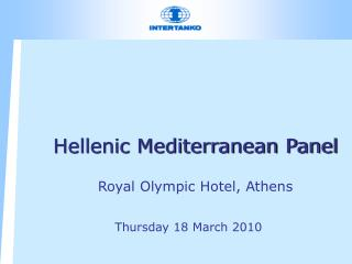 Hellenic Mediterranean Panel Royal Olympic Hotel, Athens