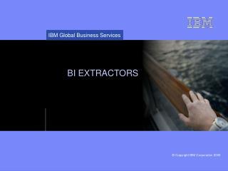 BI EXTRACTORS