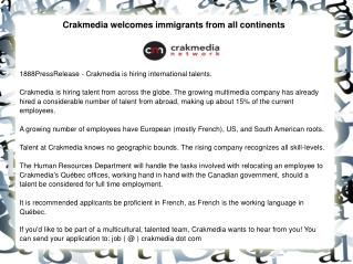 Crakmedia welcomes immigrants from all continents