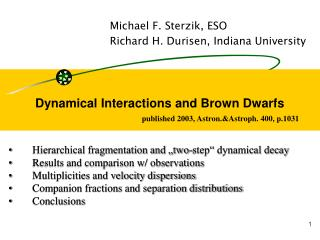 Dynamical Interactions and Brown Dwarfs