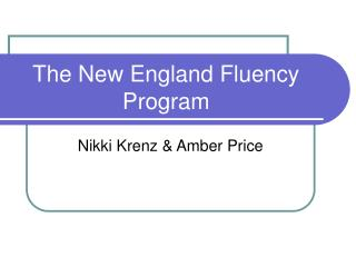 The New England Fluency Program