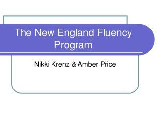 The New England Fluency Program