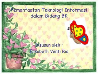 Pemanfaatan Teknologi Informasi dalam Bidang BK