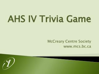 AHS IV Trivia Game