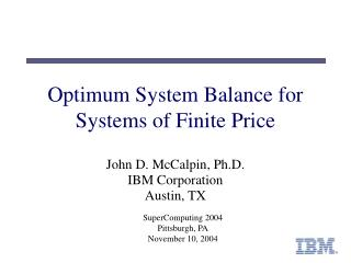 Optimum System Balance for Systems of Finite Price